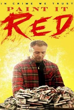Paint It Red - Legendado Download
