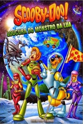 Scooby-Doo A Loucura do Monstro da Lua Download