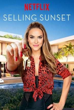 Selling Sunset - 1ª Temporada Legendada Download
