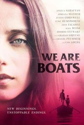 We Are Boats - Legendado Download