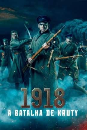 1918 - A Batalha de Kruty Download