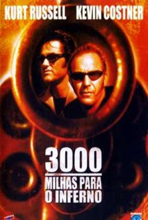3000 Milhas Para o Inferno Download