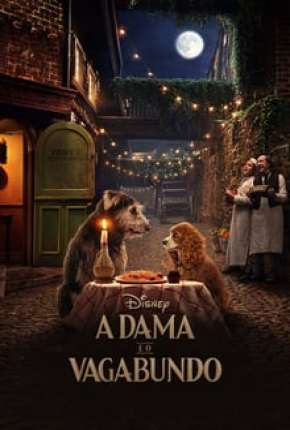 A Dama e o Vagabundo - Live Action Download