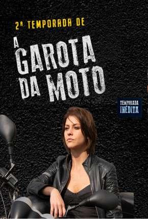 A Garota da Moto - 2ª Temporada Download