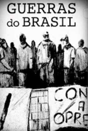 A Guerra do Brasil Download