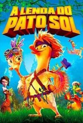 A Lenda do Pato Sol Download