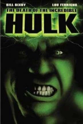 A Morte do Incrível Hulk Download