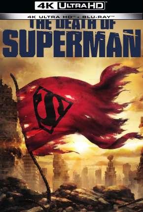 A Morte do Superman - 4K Download