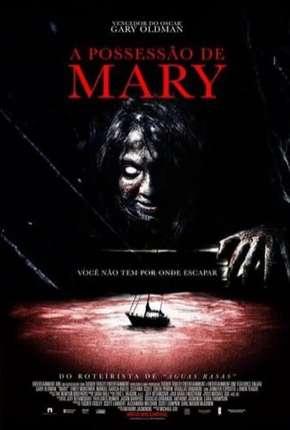 A Possessão de Mary Download