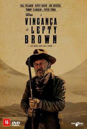 A Vingança de Lefty Brown - The Ballad of Lefty Brown Download