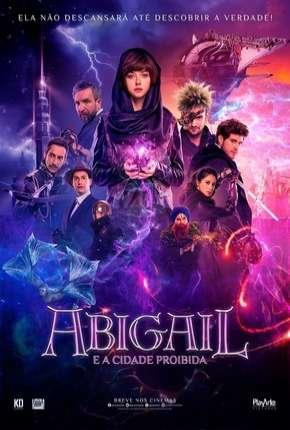 Abigail e a Cidade Proibida Download