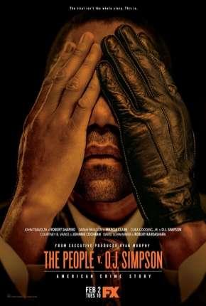 American Crime Story - O Povo Contra O.J. Simpson - 1ª Temporada Download