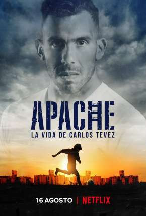Apache - A Vida de Carlos Tévez Download