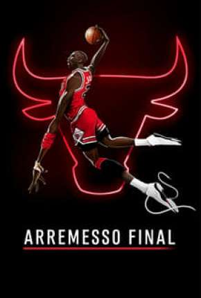 Arremesso Final - Completa Download