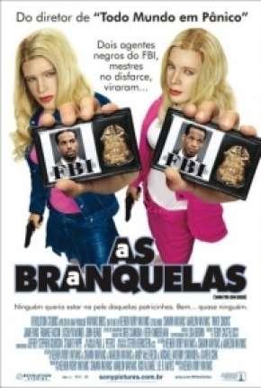 As Branquelas - DVD-R Download