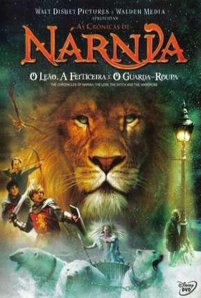 As Crônicas de Nárnia - O Leão, a Feiticeira e o Guarda-Roupa HD Download