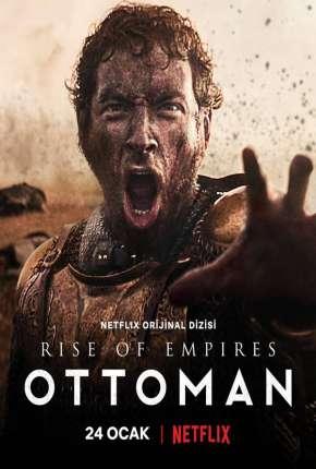 Ascensão - Império Otomano 1ª Temporada Completa Download