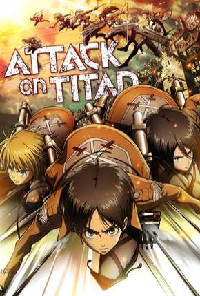 Ataque dos Titãs - Shingeki no kyojin 1ª Temporada Download