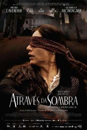 Através da Sombra - Nacional Download