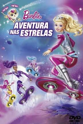 Barbie - Aventura nas Estrelas Full HD Download