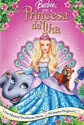 Barbie em a Princesa da Ilha Download