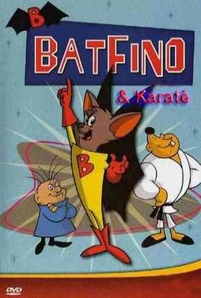 Batfino e Karate Kid Download