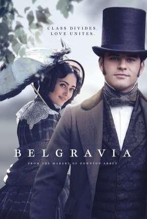 Belgravia - 1ª Temporada Legendada Download