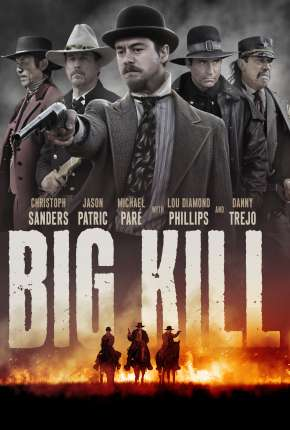 Big Kill - A Cidade do Medo Download