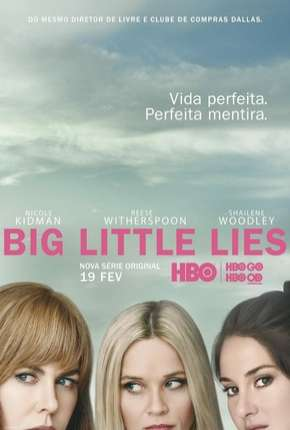 Big Little Lies - 1ª Temporada Completa HD Download