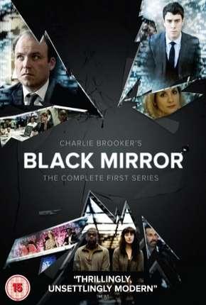 Black Mirror - 1ª Temporada Completa Download
