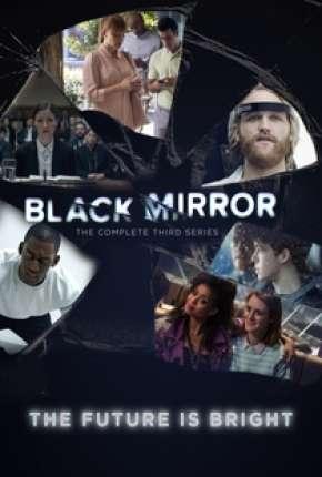 Black Mirror - 3ª Temporada Completa Download