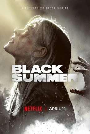 Black Summer - 1ª Temporada Completa Download