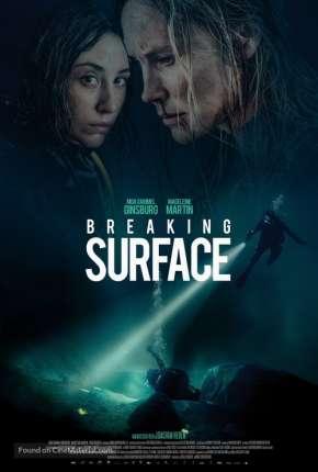 Breaking Surface - Legendado Download