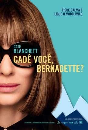 Cadê Você, Bernadette? Download