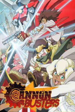 Cannon Busters - 1ª Temporada Download