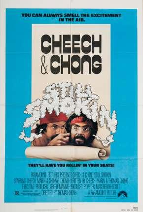 Cheech e Chong - Ainda Doidões Download