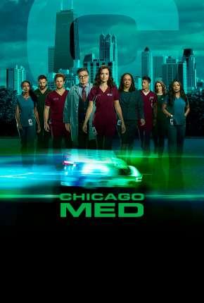 Chicago Med - Atendimento de Emergência - 5ª Temporada Legendada Download