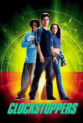 Clockstoppers - O Filme Download
