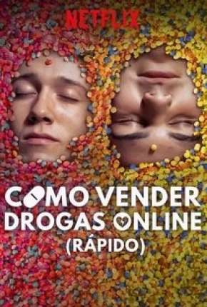 Como Vender Drogas Online - Rápido - 2ª Temporada Legendada Download