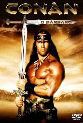 Conan, o Bárbaro - Arnold Schwarzenegger Download