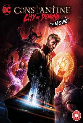 Constantine - Cidade dos Demônios - O Filme Download