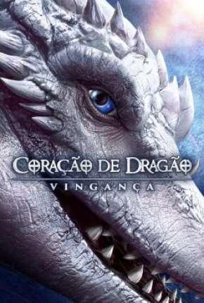 Coração de Dragão - Vingança Download