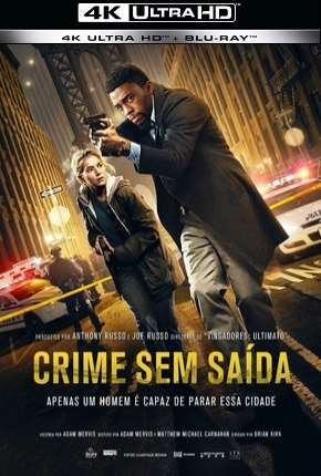 Crime Sem Saída - 4K Download