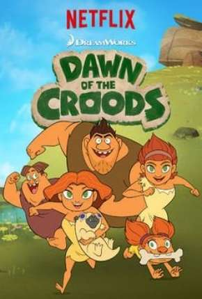 Croods, o início - 1ª Temporada Download