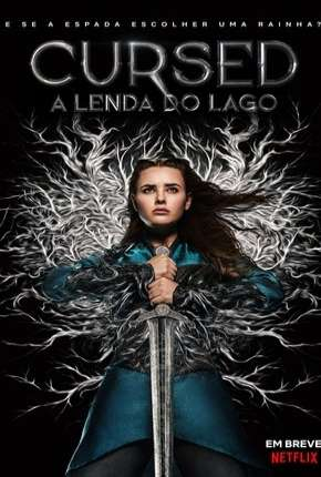 Cursed - A Lenda do Lago - 1ª Temporada Completa Legendada Download