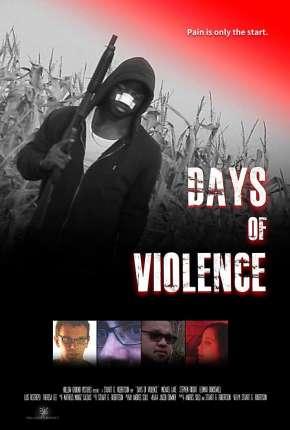 Days of Violence - Legendado Download