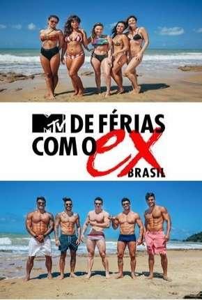 De Férias Com o Ex Brasil - 1ª Temporada Download