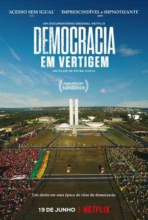 Democracia em Vertigem (Oscar 2020) Download