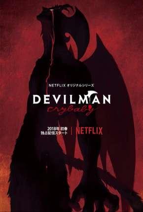 Devilman Crybaby - 1ª Temporada Completa Download