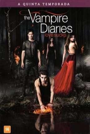 Diários de um Vampiro - 5ª Temporada Download